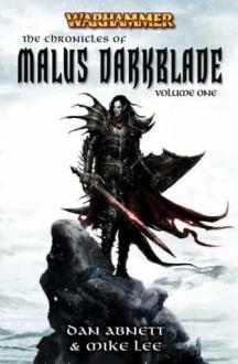 Warhammer Las Cronicas de Malus Darkblade (Volumen 1) - Dan Abnett