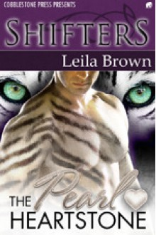 The Pearl Heartstone - Leila Brown