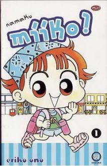 Namaku Miiko ! (1 - 4) - Ono Eriko