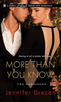 More Than You Know (The Harrisons) - Jennifer Gracen