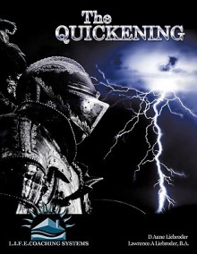 The Quickening - D. Anne Liebroder
