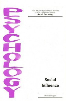 Social Influence - Michael Argyle, Argyle, British Psychological Society