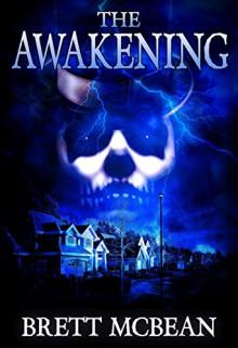 The Awakening - Brett McBean,Pete Kahle,James Newman