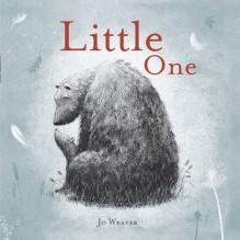 Little One - Jo Weaver, Jo Weaver