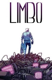 Limbo Vol. 1 - Dan Watters,Caspar Wijngaard