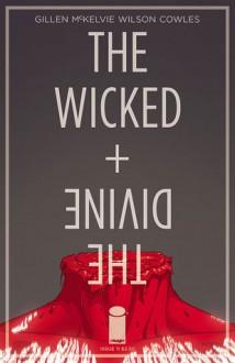 The Wicked + The Divine #11 - Kieron Gillen,Jamie McKelvie,Matt Wilson