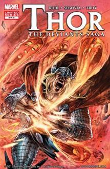 Thor: Deviants Saga #5 (of 5) - Rob Rodi, Stephen Segovia
