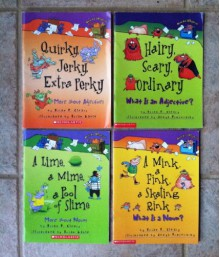 """Words Are Categorical"" Set of 4 Books (A Mink, a Fink, a Skating Rink: What is a Noun? ~ A Lime, a Mime, a Pool of Slime: More About Nouns ~ Hairy, Scary, Ordinary: What Is an Adjective? ~ Quirky, Jerky, Extra Perky: More About Adjectives) - Brian P. Cleary,Jenya Prosmitsky,Brian Gable"
