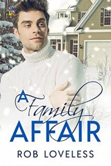 A Family Affair - Rob Loveless