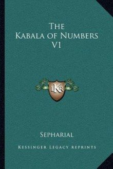 The Kabala of Numbers V1 - Sepharial
