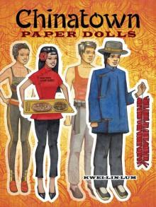 Chinatown Paper Dolls - Kwei-lin Lum