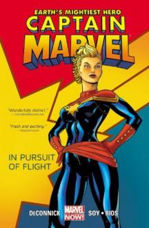 Captain Marvel, Vol. 1: In Pursuit of Flight - Dexter Soy, Emma Ríos, Kelly Sue DeConnick