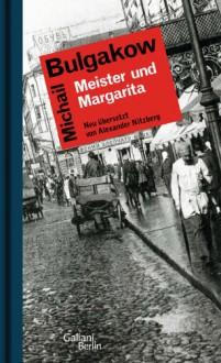 Meister und Margarita - Alexander Nitzberg, Mikhail Bulgakov