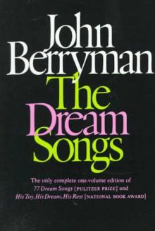 The Dream Songs - John Berryman