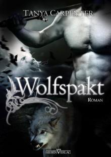 Ruf des Blutes 6: Wolfspakt - Tanya Carpenter