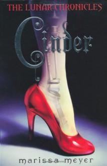 Cinder (Lunar Chronicles, #1) - Marissa Meyer