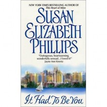 It Had to Be You (Chicago Stars, #1) - Susan Elizabeth Phillips