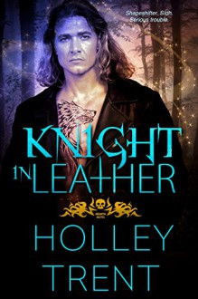 Knight in Leather (Hearth Motel Book 2) - Holley Trent