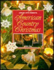 American Country Christmas Book 2 - Leisure Arts, Oxmoor House