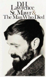 St. Mawr & The Man Who Died - D.H. Lawrence
