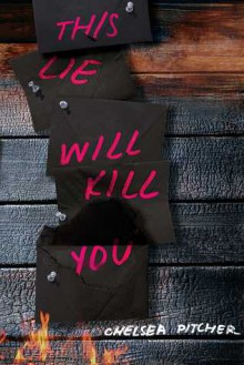 This Lie Will Kill You - Chelsea Pitcher