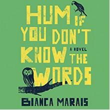 Hum If You Don't Know the Words - Bahni Turpin,Katharine McEwan,Bianca Marais