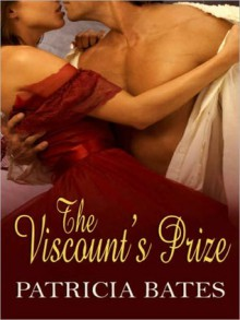 The Viscount's Prize - Patricia Bates