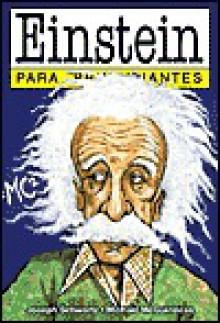 Einstein - Para Principiantes - J. Schwartz, M. McGuiness