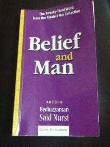 Belief and Man - Said Nursi