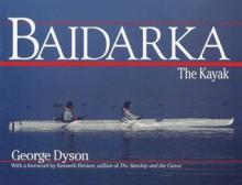 Baidarka - George B. Dyson
