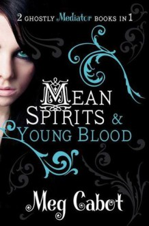 Mean Spirits & Young Blood - Meg Cabot