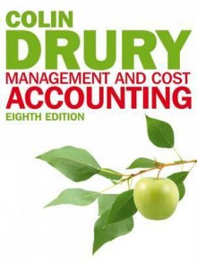 Management and Cost Accounting (with Coursemate and eBook Access Card) - Colin Drury