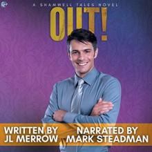 Out! (The Shamwell Tales) - J.L. Merrow,Mark Steadman