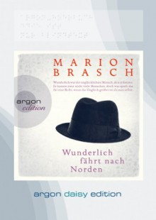 Wunderlich fährt nach Norden (DAISY Edition) - Marion Brasch, Stefan Kaminski