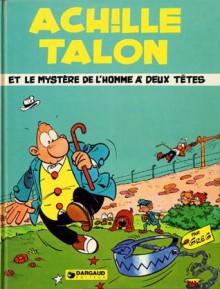 Achille Talon Et Le Mystère De L'homme À Deux Têtes - Greg
