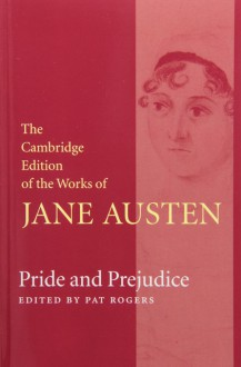 The Cambridge Edition of the Works of Jane Austen - Deirdre Le Faye, Peter Sabor, Barbara Benedict, Jane Austen