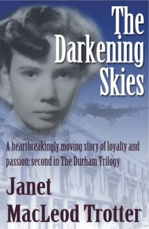 The Darkening Skies - Janet MacLeod Trotter