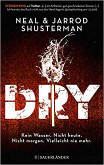 Dry - Neal Shusterman,Jarrod Shusterman