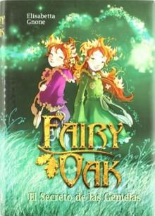 Fairy Oak El Secreto De Las Gemelas - Unknown