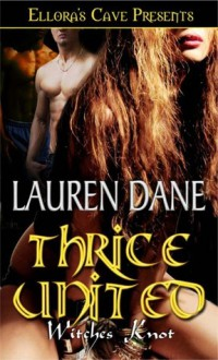 Thrice United - Lauren Dane