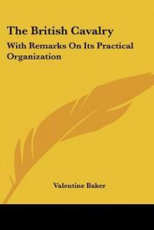 British Cavalry - Valentine Baker