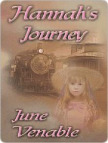 Hannah's Journey - June Venable