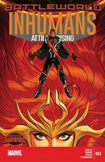 Inhumans: Attilan Rising (2015) #3 - Charles Soule,John Timms