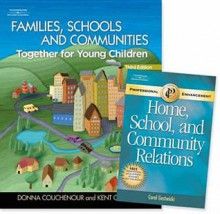Families, Schools, and Communities: Together for Young Children W/Professional Enhancement Booklet - Donna Couchenour