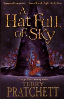 A Hat Full Of Sky (Discworld, #32) - Terry Pratchett