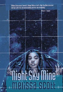 Night Sky Mine - Melissa Scott