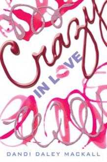 Crazy In Love - Dandi Daley Mackall