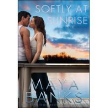 Softly at Sunrise (KGI, #5.5) - Maya Banks