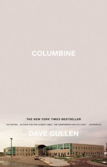 Columbine - Dave Cullen