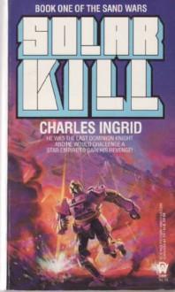 Solar Kill - Charles Ingrid